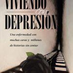 El nuevo libro de Olivia Álvarez Viviendo con Depresión: Una enfermedad con muchas caras y millones de historias sin contar una gran obra, llena de esperanza.